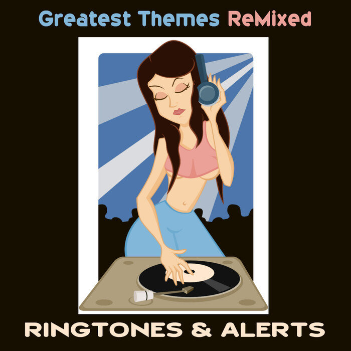 VARIOUS - Greatest Themes Remixed (Ringtones & Alerts)