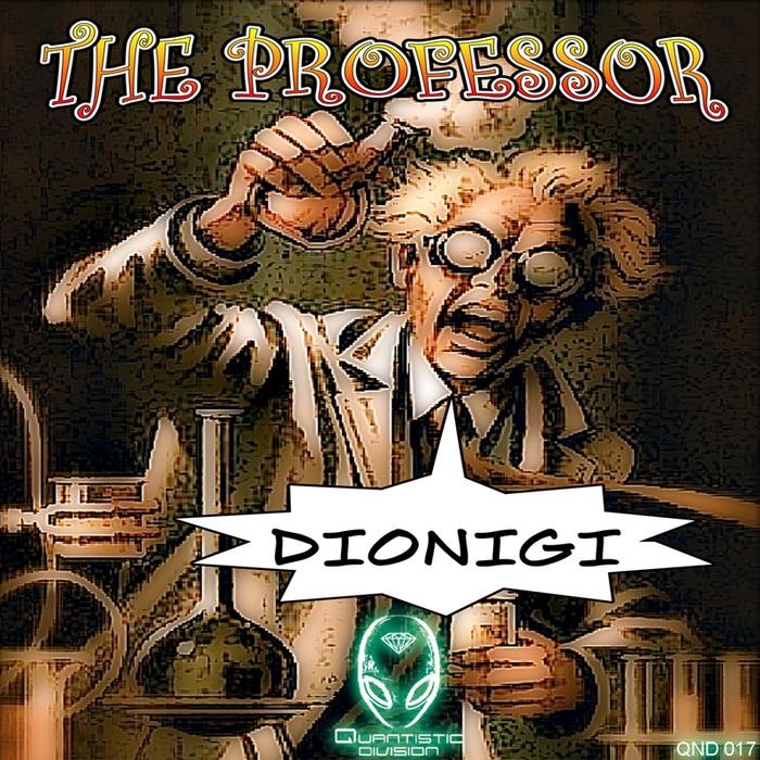 DIONIGI - The Professor