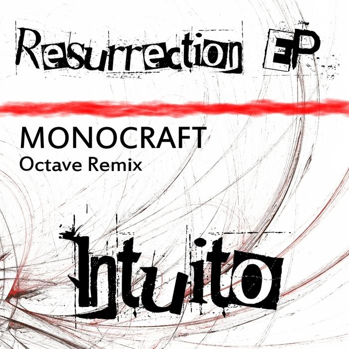 MONOCRAFT - Resurrection EP