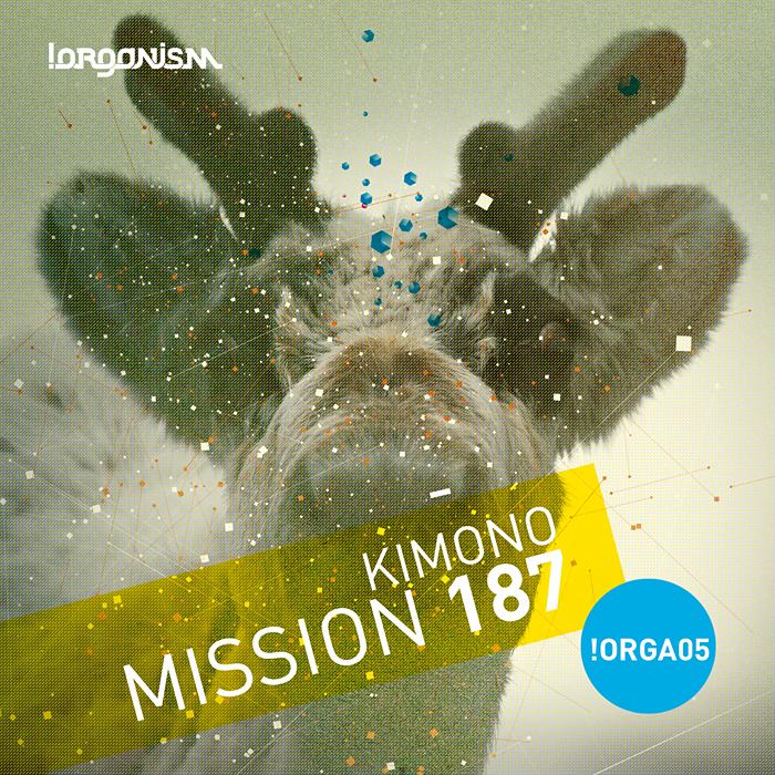 KIMONO - Mission 187