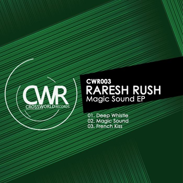 RARESH RUSH - Magic Sound EP