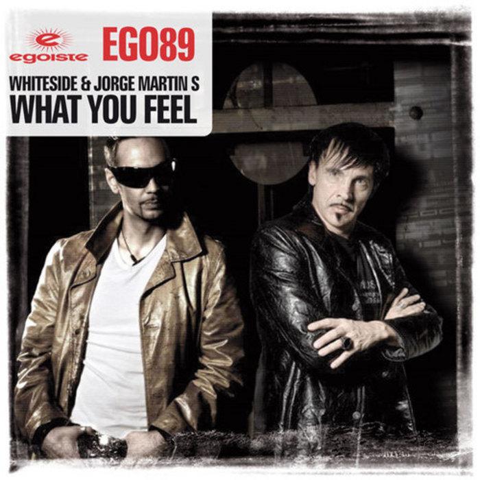 WHITESIDE/JORGE MARTIN S - What You Feel