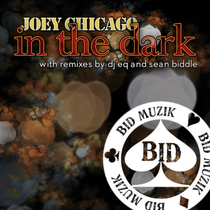 JOEY CHICAGO - In The Dark EP