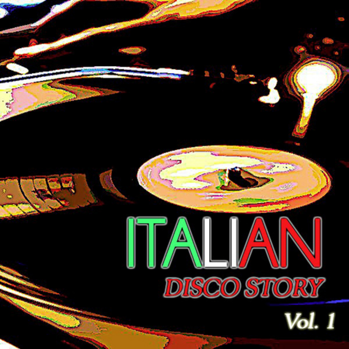 VARIOUS - Italian Disco Story Vol 1