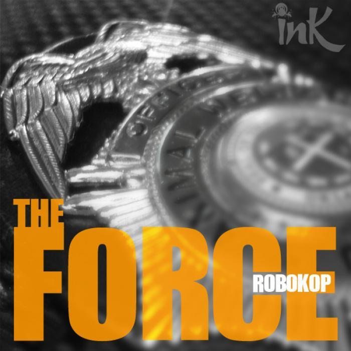 ROBOKOP - The Force