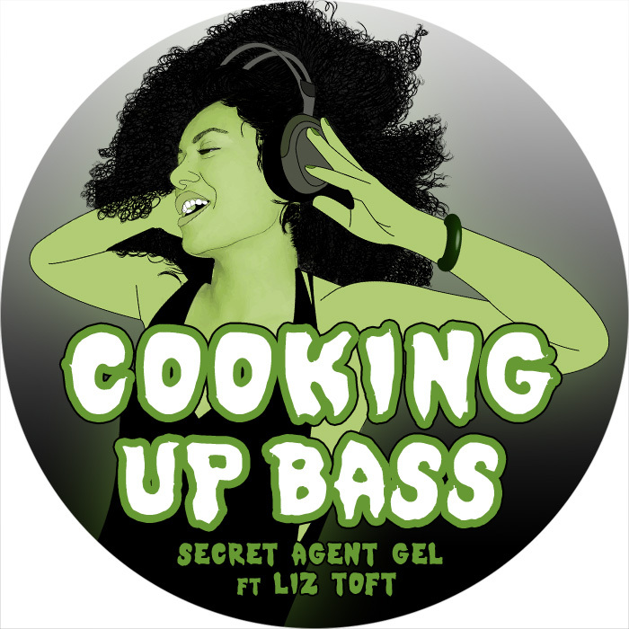 Cooking Up Bass EP By Secret Agent Gel