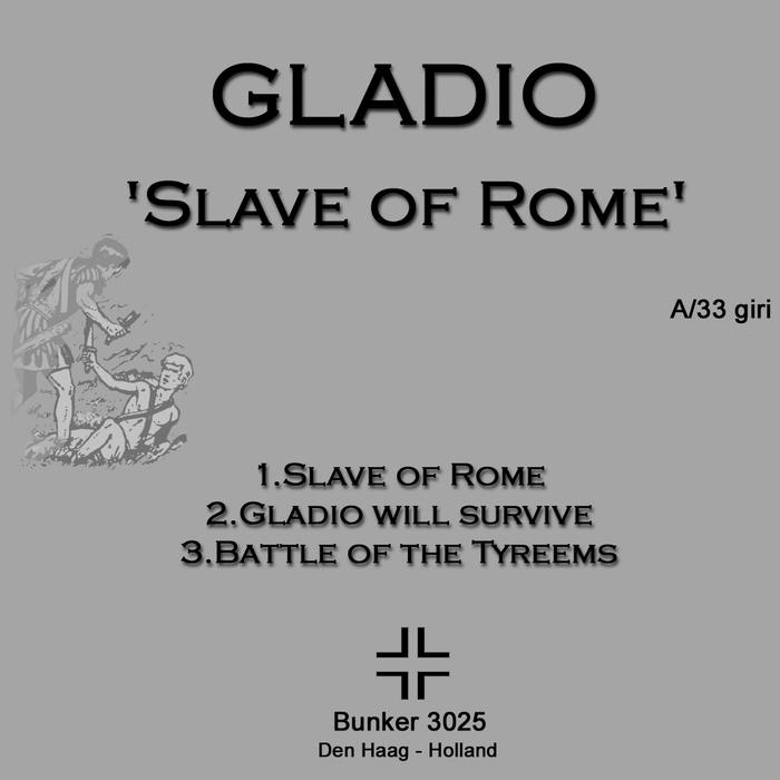 GLADIO - Slave Of Rome