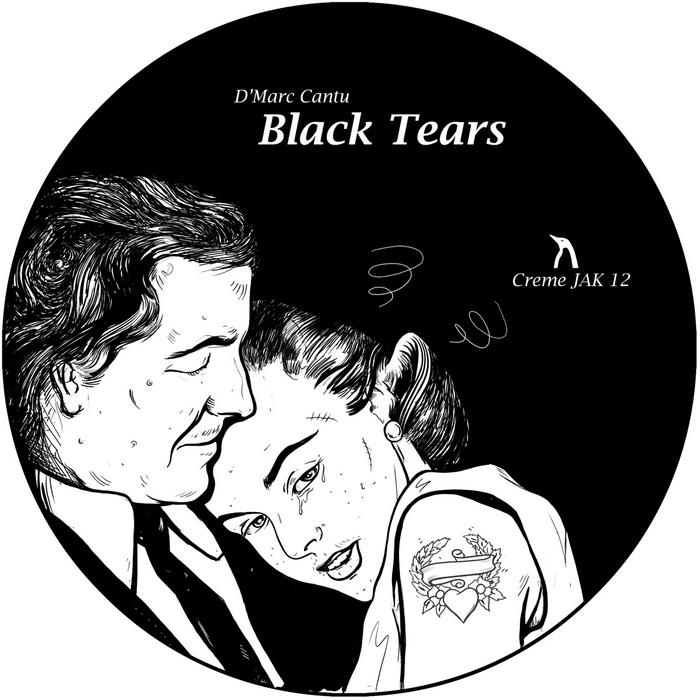 D MARC CANTU - Black Tears