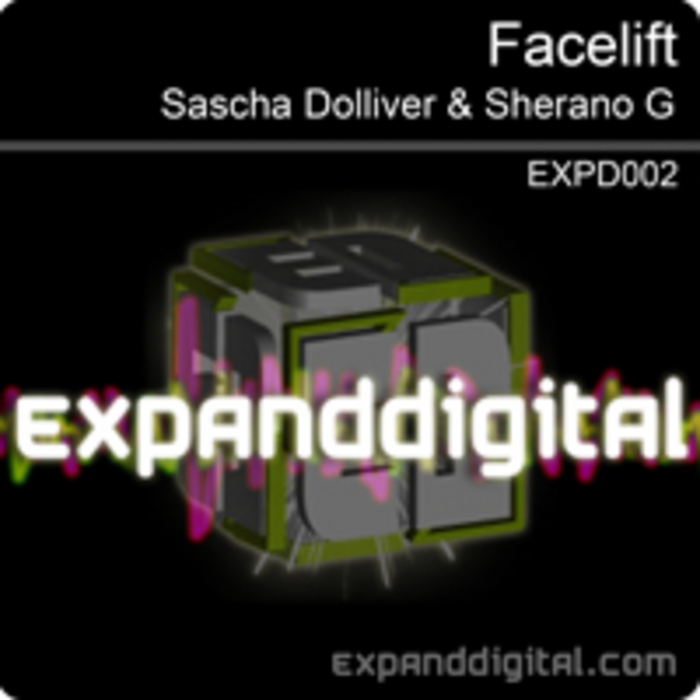 DOLLIVER, Sascha/SHERANO G - Facelift