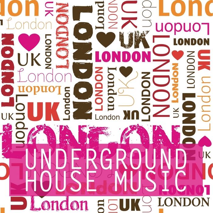 VARIOUS - We Love London (Underground House Music)