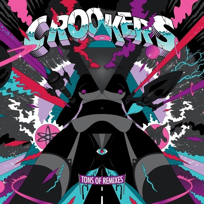 CROOKERS - Tons Of Remixes