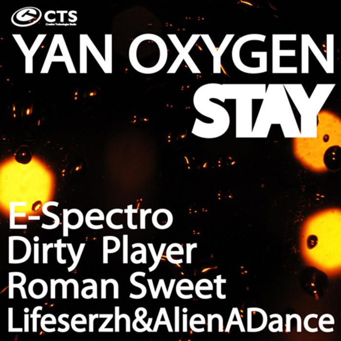 YAN OXYGEN - Stay