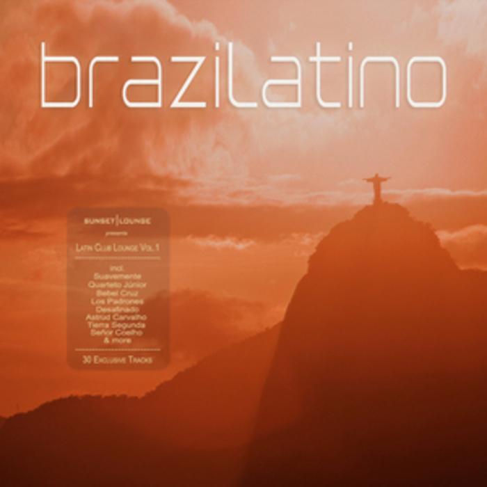 VARIOUS - Brazilatino: Latin Club Lounge (Vol 1)