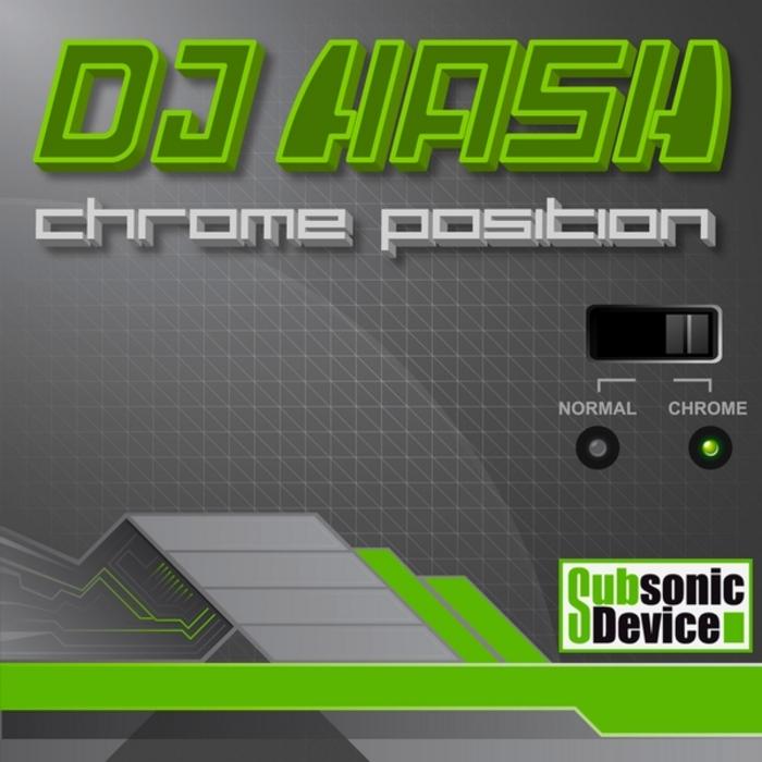 DJ HASH - Chrome Position