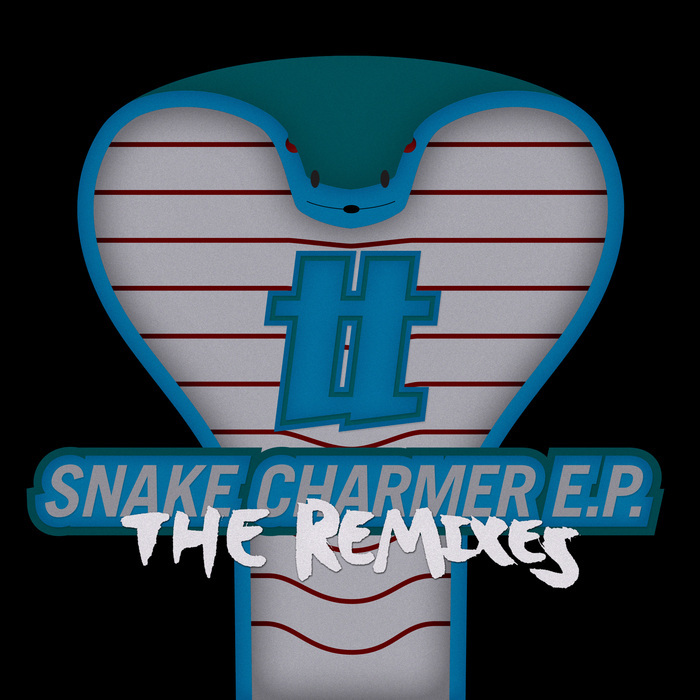 TERROR TONE - Snake Charmer EP (The remixes)