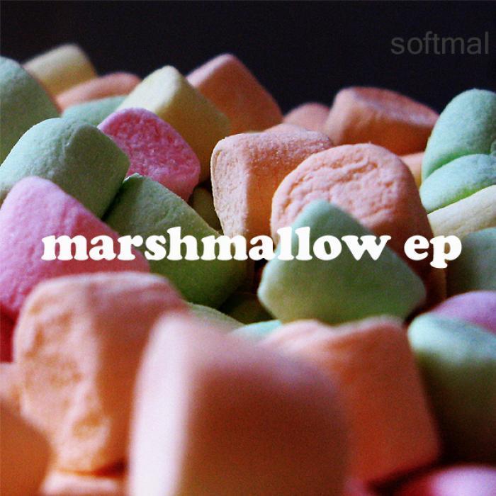 SOFTMAL - Marshmallow EP
