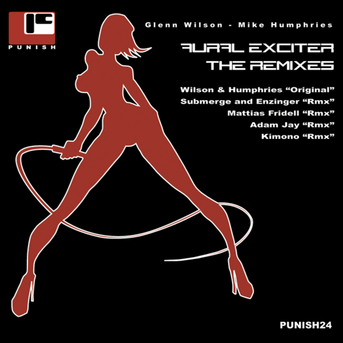 WILSON, Glenn & MIKE HUMPHRIES - Aural Exciter: The Remixes