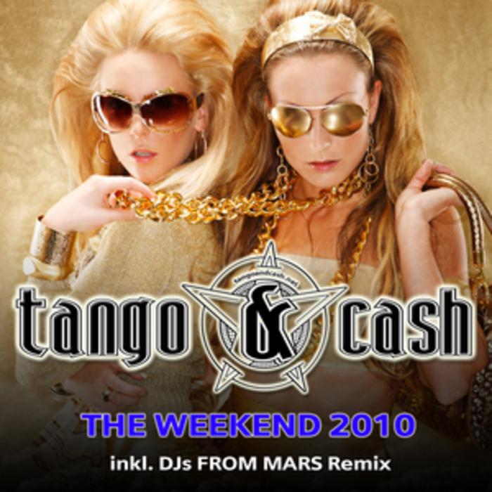 TANGO & CASH - The Weekend 2010