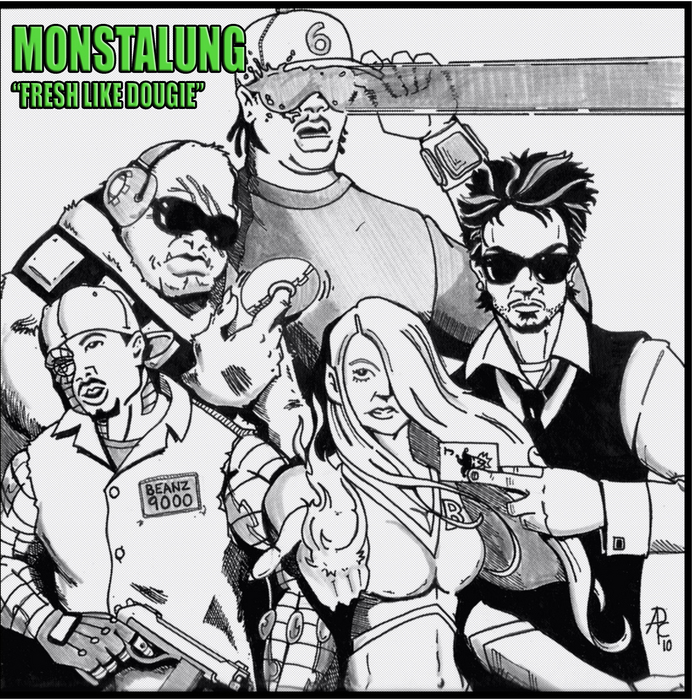 MONSTALUNG - Fresh Like Dougie