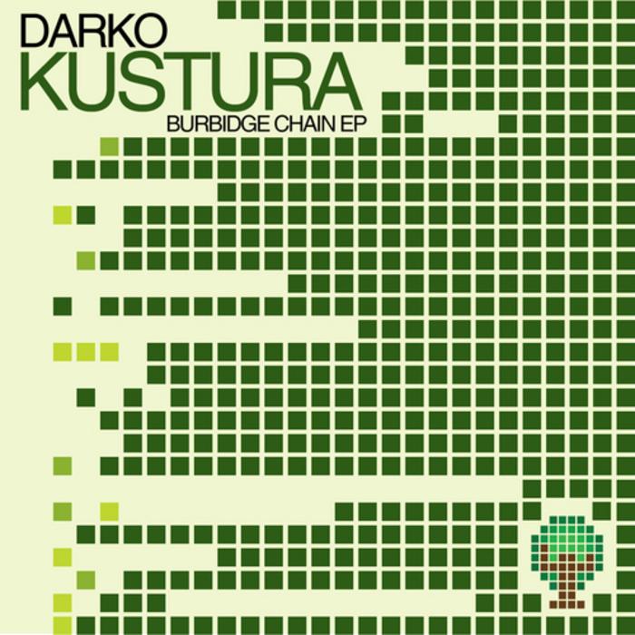 DARKO KUSTURA - Burbidge Chain