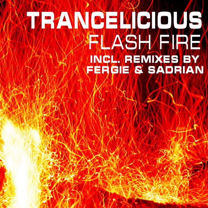 TRANCELICIOUS - Flash Fire