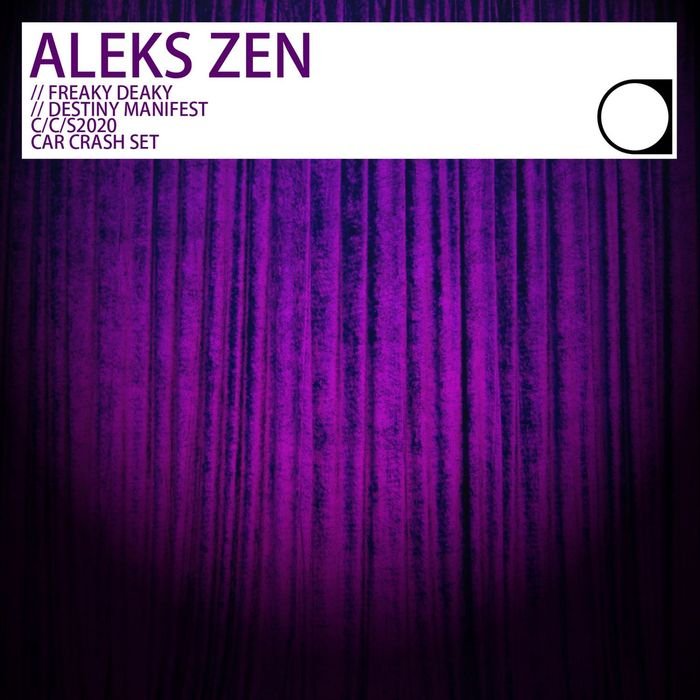 ALEKS ZEN - Freaky Deaky/Destiny Manifest