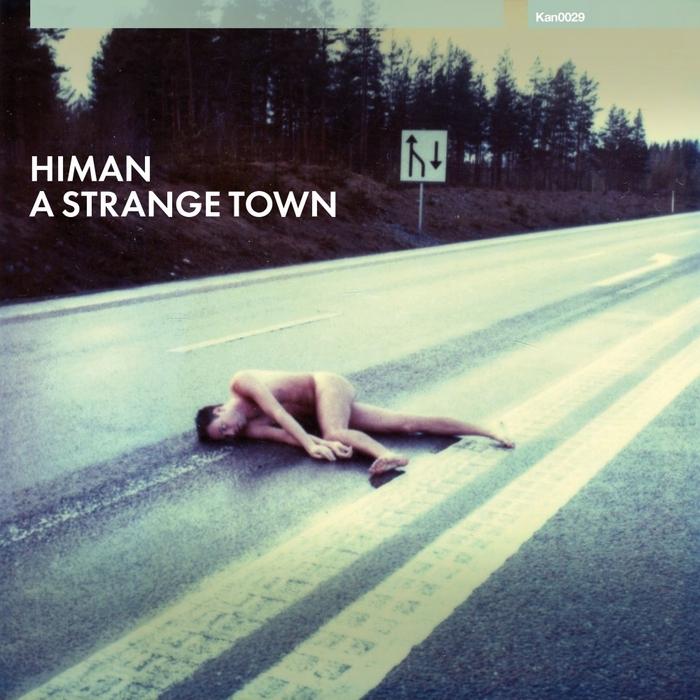 HIMAN - A Strange Town