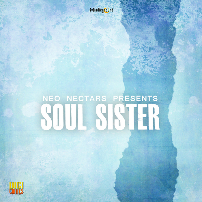 VARIOUS - Neo Nectars Presents Soul Sister
