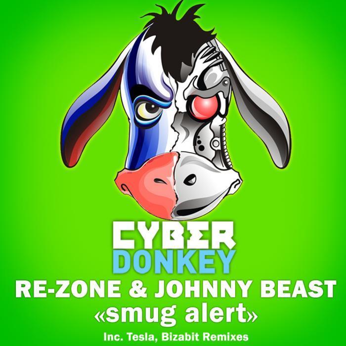 REZONE/JOHNNY BEAST - Smug Alert