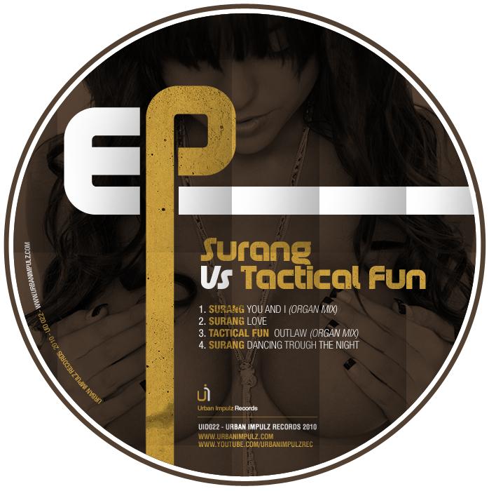 SURANG vs TACTICAL FUN - You & I