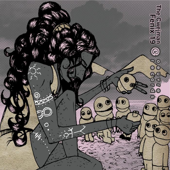 CWEJMAN, The - Fenix 19 EP