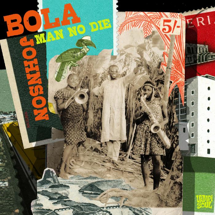 JOHNSON, Bola - Man No Die