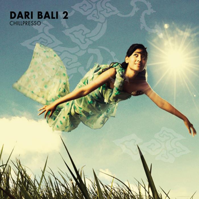 VARIOUS - Dari Bali 2: Chillpresso