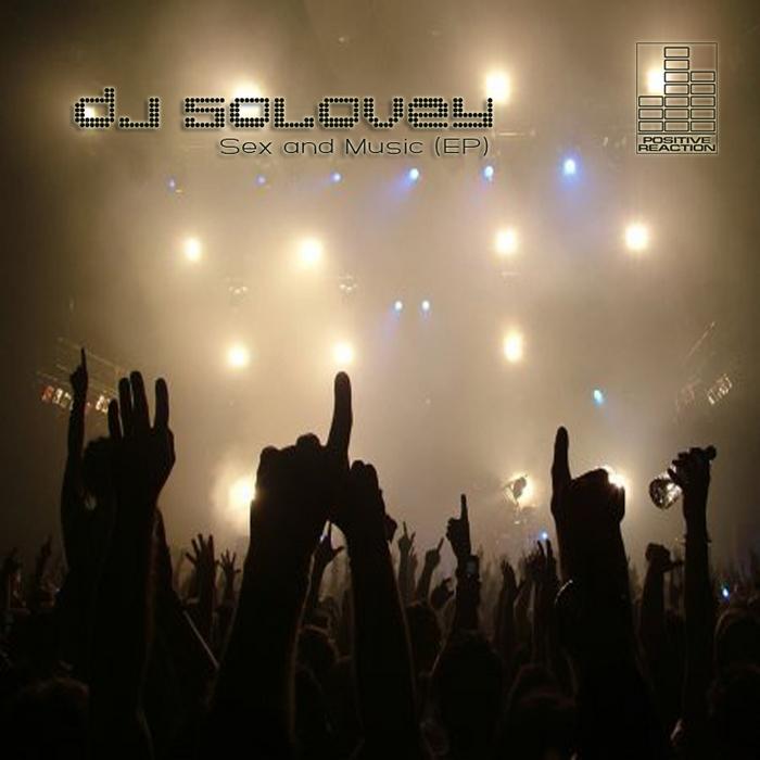 DJ SOLOVEY - Sex & Music