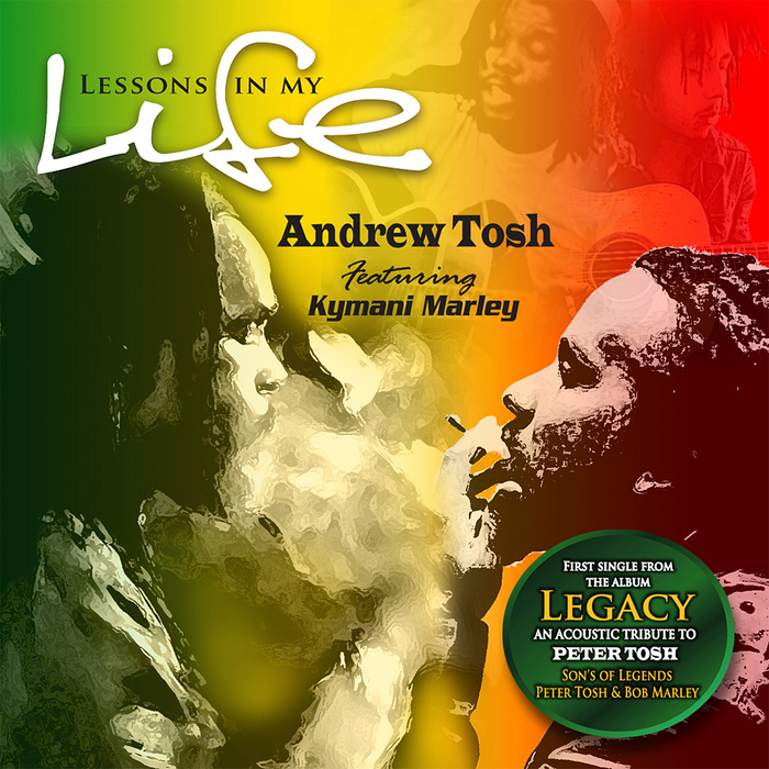 TOSH, Andrew feat KYMANI MARLEY - Lessons In My Life