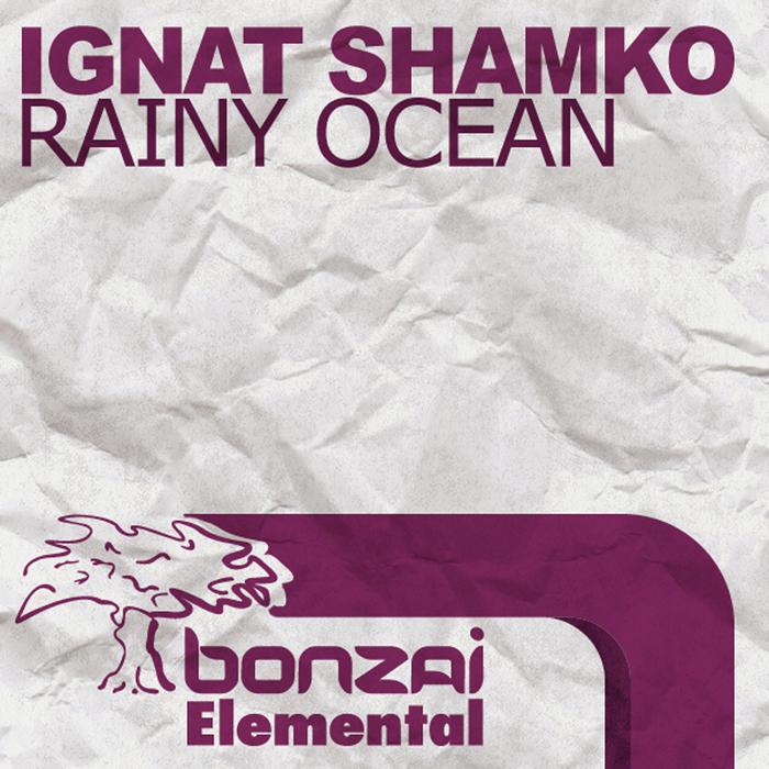 SHAMKO, Ignat - Rainy Ocean