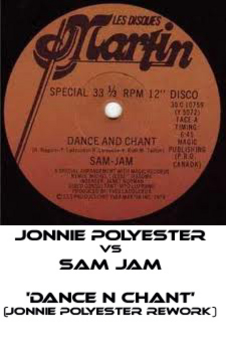 POLYESTER, Jonnie vs SAM JAM - Dance N Chant