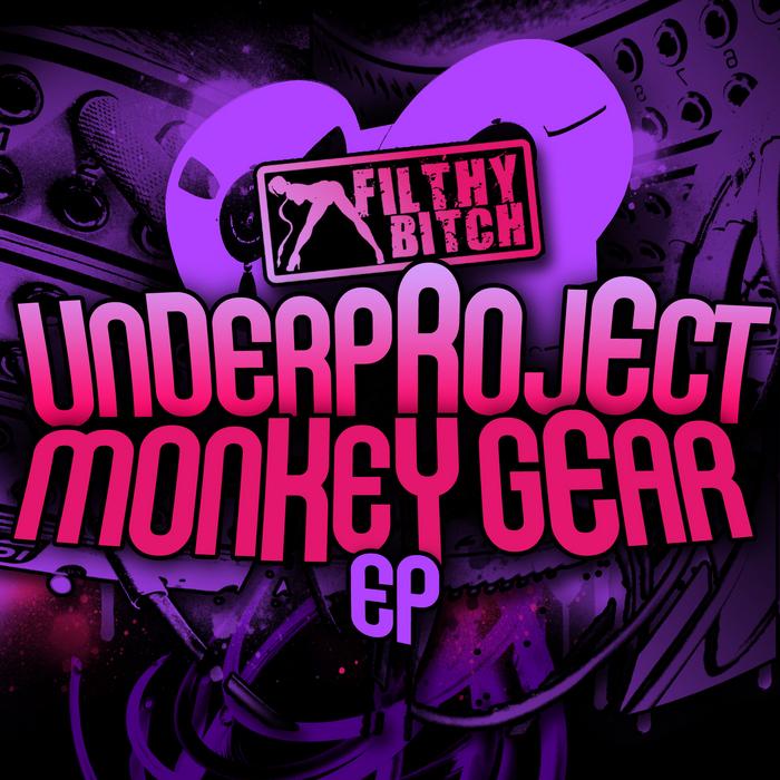 UNDERPROJECT - Monkey Gear EP