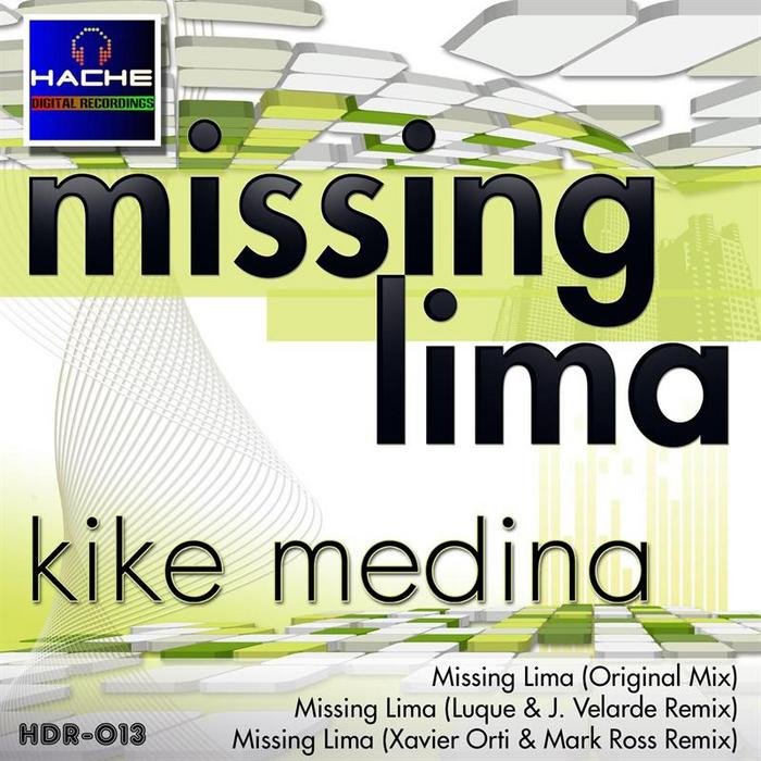 MEDINA, Kike - Missing Lima