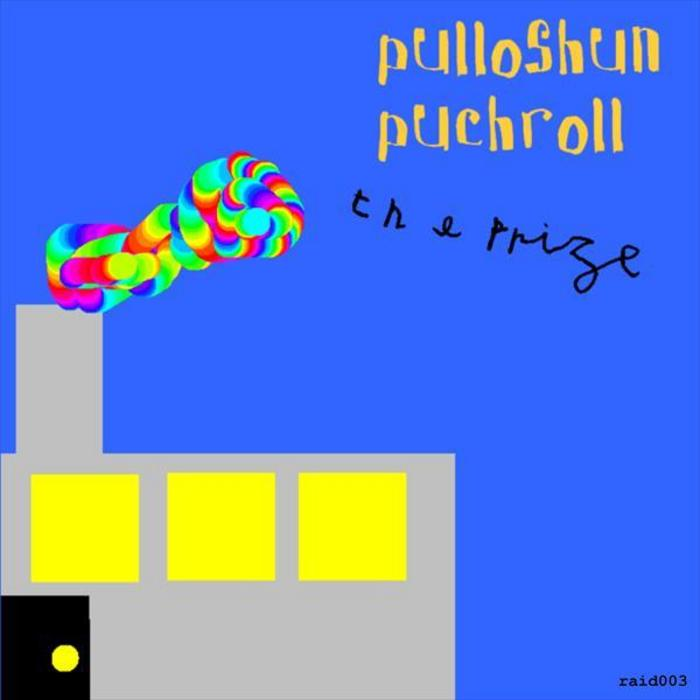 PRIZE, The - Pulloshun Puchroll