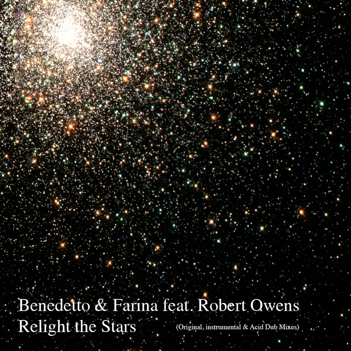 BENEDETTO & FARINA feat ROBERT OWENS - Relight The Stars