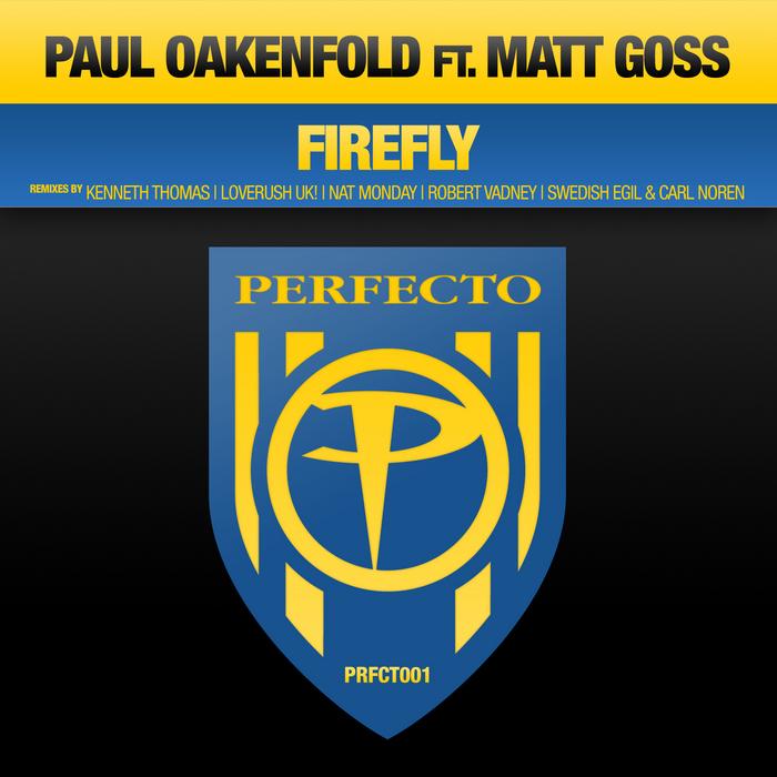 OAKENFOLD, Paul feat MATT GOSS - Firefly