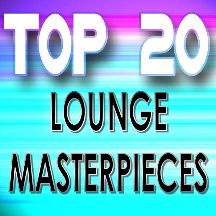 VARIOUS - Top 20 Lounge Masterpieces