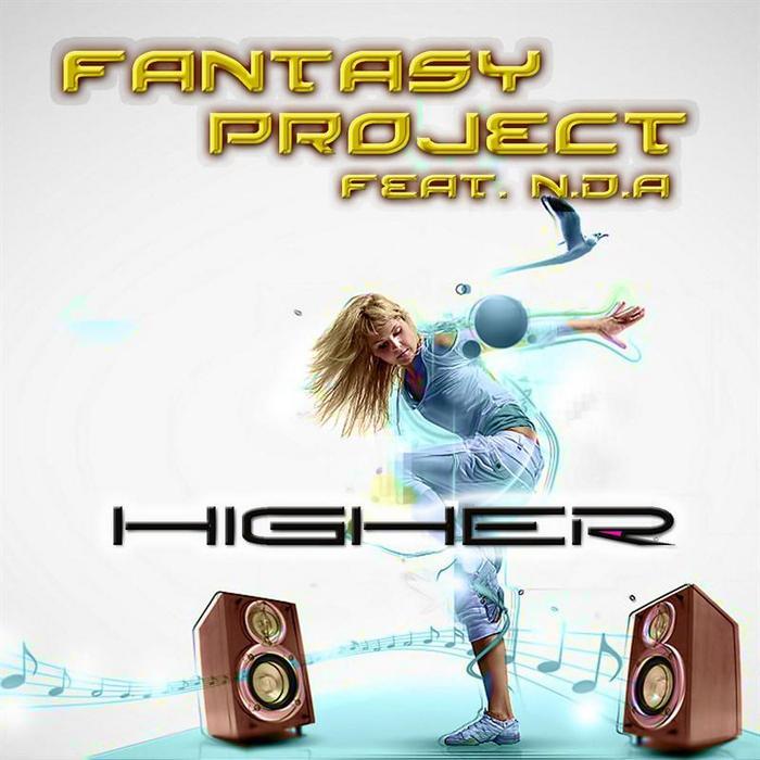FANTASY PROJECT feat NDA - Higher