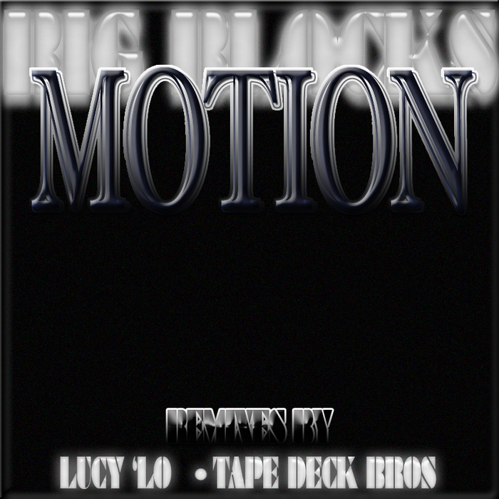 BIG BLOCKS - Motion