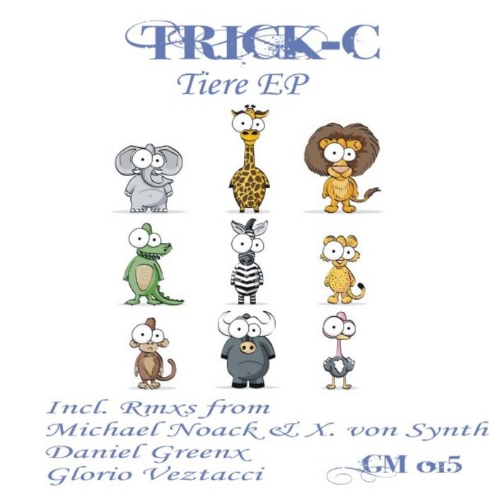 TRICK C - Tiere EP