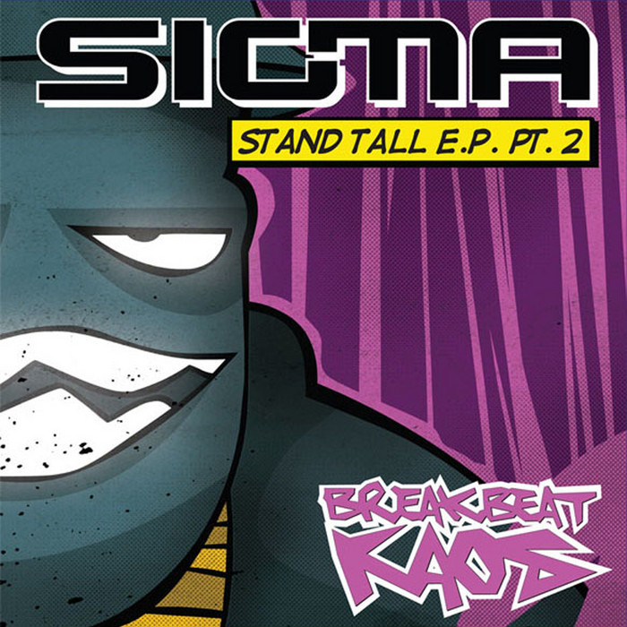 SIGMA - Stand Tall EP (part 2)