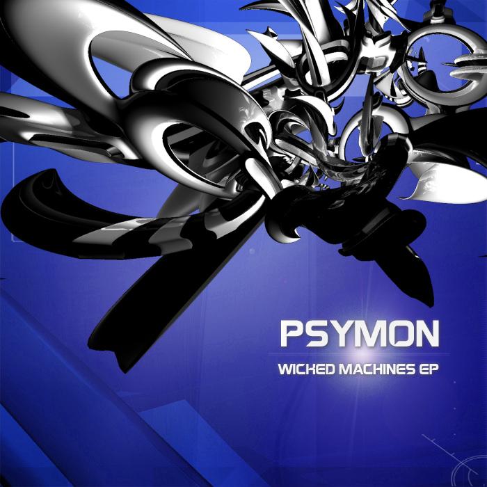 PSYMON - Wicked Machines EP