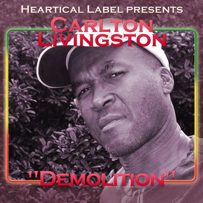 CARLTON LIVINGSTON - Demolition