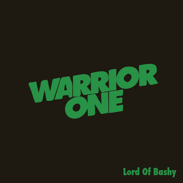 WARRIOR ONE - Lord Of Bashy